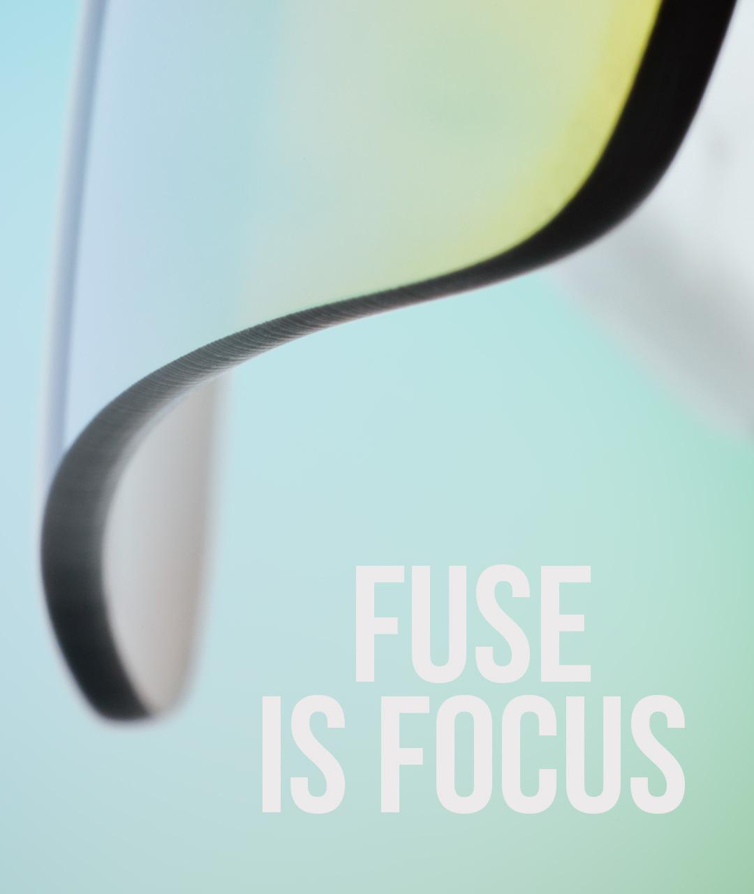 Fuse is Focus